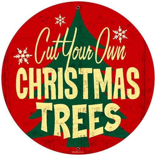 Christmas trees cut your own tin metal sign reproduction