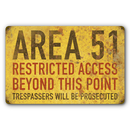 AYY040-Area-51-Restricted-Access-Warning-Rust-FX-UFO-tin-metal-sign