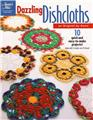 Dazzling Dishcloths 10 Designs  Annie's Attic Crochet Pattern Book
