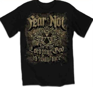 Kerusso Christian Fear Not Adult T-Shirt - Small, Medium, Large, XL, 2X, 3X, 4X
