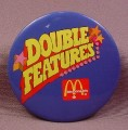 "Pinback Button 3 1/2"" Round, Mcdonalds, Double Features"