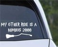 Harry Potter My Other Ride is a Nimbus 2000 Vinyl Decal.jpeg