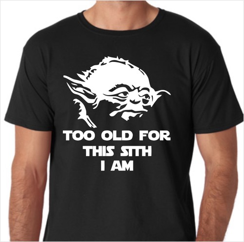 Star Wars Too Old For This Sith Blk Jpeg