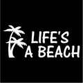 lifes a beach.jpeg