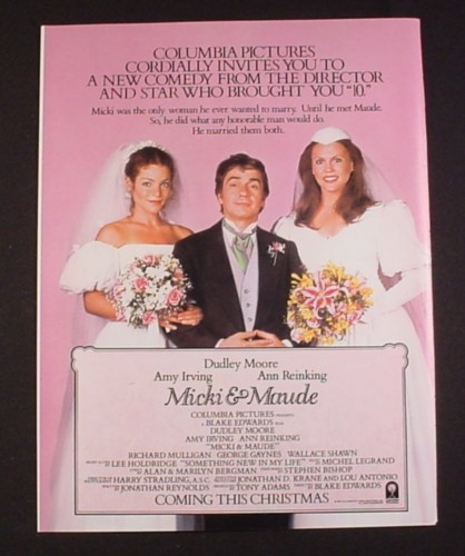 Magazine Ad for Micki & Maude Movie, 1984, Dudley Moore