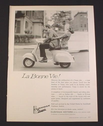 "Magazine Ad for Cushman Vespa Scooter, ""La Bonne Vie"", 8 1/4"" by 11 1/8"""