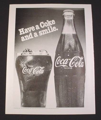 """Magazine Ad for Coca-Cola, 1981, Bottle & Glass, """"Have a Coke and a smile"""""""