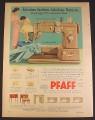 Magazine Ad for Pfaff 332 Sewing Machine, Dial-A-Stitch, 1957, 8 1/4 by 11