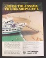 Magazine Ad for Exploration Cruise Lines, Cruise The Panama The Big Ships Can't, 1985