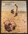 Magazine Ad for Jersey, Britain's South Sea Island, British Rail, British, 1970, 10 by 12 1/2