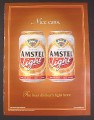 Magazine Ad for Amstel Light Beer, Nice Cans, 2002, 8 3/4 by 11 3/4