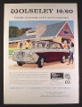 Magazine Ad for Wolseley Motors 16/60 Car, 1964, 10 1/4 by 13 3/4