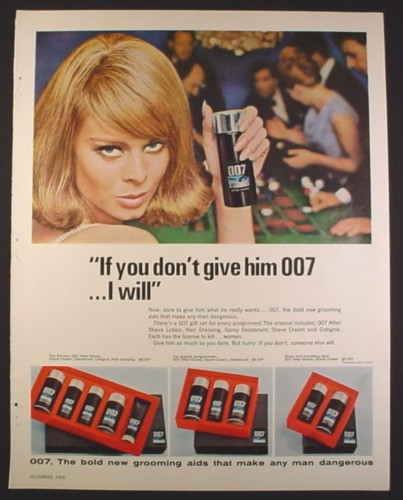 Magazine Ad for 007 Grooming Aids for Men, Woman If You Don't Give Him 007 I will, 1965