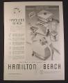 Magazine Ad for Hamilton Beach Kitchen Appliances, 6 Models, 1958, 9 3/4 by 12 7/8
