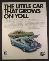 Magazine Ad for Chevrolet Vega Car, Hatchback Coupe, Blue & Green, 1971, 10 1/4 by 13 1/4