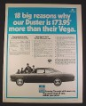Magazine Ad for Chrysler Plymouth Duster Car, Compared to Vega, 1971, 10 1/4 by 13 1/4