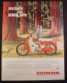 Magazine Ad for Honda 50 Motorcycle, Red & White, Forest Trail, 1963, 10 1/2 by 13 3/4