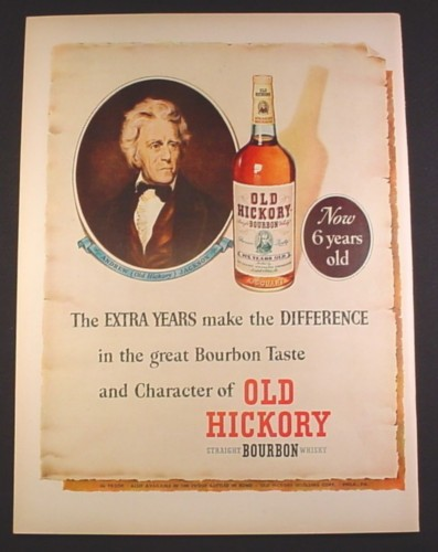 Magazine Ad for Old Hickory Bourbon Whisky, Andrew Jackson, 1952, 10 3/8 by 14