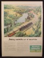 Magazine Ad for American Locomotive, Making Molehills Out OF Mountains, 1945