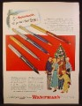 Magazine Ad for Waterman's Pens, 4 Models, Stateleigh Garland Corinth Crusader, 1948