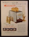 Magazine Ad for Toastmaster Super Deluxe Toaster, Pulls The Bread Down, 1953