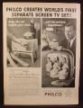 Magazine Ad for Philco Predicta Tandem Television, The Set & Picture are Separate, 1958