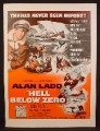 Magazine Ad For Hell Below Zero Movie, Alan Ladd, Thrills Never Seen Before, Poster, 1954
