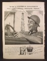 Magazine Ad For Ethyl Antiknock Gasoline, Oil Worker, Way Too Happy About Gas, 1954