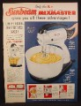 Magazine Ad For Sunbeam Mixmaster, Mix-Finder Dial, Bowl-Fit Beaters, Juice Extractor, 1952