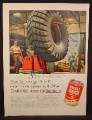Magazine Ad For Shell X-100 Motor Oil Can, Illustration of a Heavy Equipment Tire, 1955