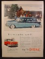 Magazine Ad For Dodge 8 Passenger Custom Sierra V8 Station Wagon Car, 2 Tone Blue, 1956