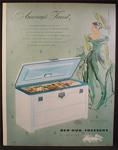 Magazine Ad For Ben-Hur Freezers, America's Finest, Ben Hur Chest Freezer, 1954