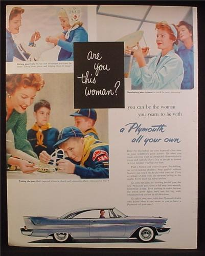 Magazine Ad For Are You This Woman, A Plymouth Car All Your Own, Tail Fins, 1957