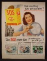 Magazine Ad For S.O.S. Magic Scouring Pads, SOS, Works So Fast, 1949, 10 1/2 by 13 1/2