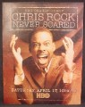 Magazine Ad For Chris Rock Never Scared, Comedy Special TV Show, Television, HBO, 2004