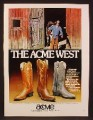 Magazine Ad For Acme Cowboy Boots, Cowboy With Saddle On Shoulder, 1981, 8 1/8 by 10 7/8