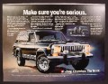 Magazine Ad For Jeep Cherokee The Truck, Make Sure You're Serious, Front & Side View, 1981