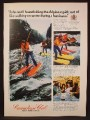 Magazine Ad For Canadian Club Whiskey, Pontoon Skiing The Alpine Rapids, 1973, 8 1/4 by 11 1/8