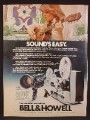 Magazine Ad For Bell & Howell Super 8 Sound Movie Camera, Projector, 1977, 8 1/8 by 10 7/8