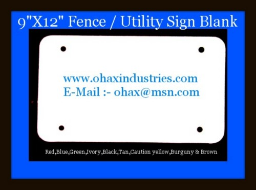 DSC01998 9X 12 FenceUtility Sign Blank.jpeg