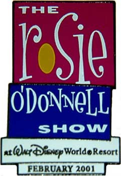 Disney The Rosie O'Donnell Show at Walt Disney Pin/Pins