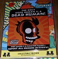 Futurama The only Good Human is a Dead Human! Tin Sign