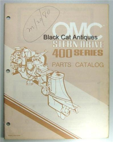 Original 1980 OMC Outboard Marine Corp Stern Drive Parts Catalog 400 Series Used