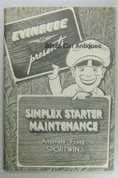 Vintage Evinrude Sportwin Simplex Starter Alternate Firing Maintenance Owners Manual Booklet NOS