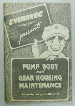 Vintage Evinrude Sportwin Pump Body & Gear Housing Maintenance Owners Manual NOS