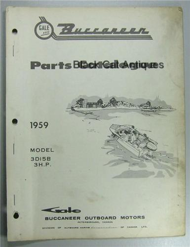 Original 1959 Gale Buccaneer Outboard Motor Parts Catalog 3 HP-Model #3D15B Used