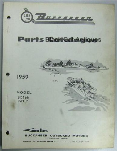 Original 1959 Gale Buccaneer Outboard Motor Parts Catalog 5 HP-Model #5D16B Used