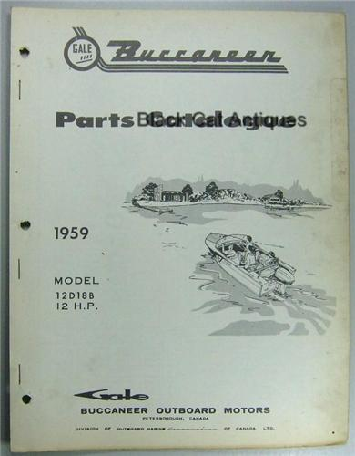 Original 1959 Gale Buccaneer Outboard Motor Parts Catalog 12HP-Model 12D18B Used