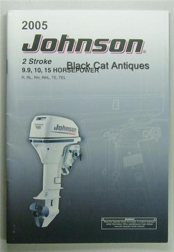 original 2005 johnson 2 stroke 9 9 10 15 hp outboard motor owners rh blackcatantiques net 1996 Johnson 9.9 Outboard 1975 Johnson 9.9 Parts