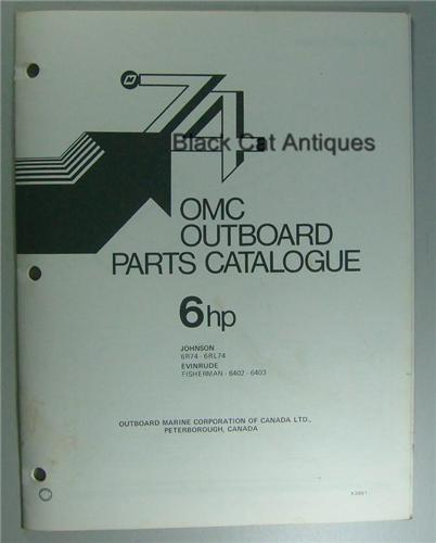 1974 OMC Parts Catalog 6 HP Evinrude Fisherman 6402, 6403 Johnson 6R74,  6RL74 NOS